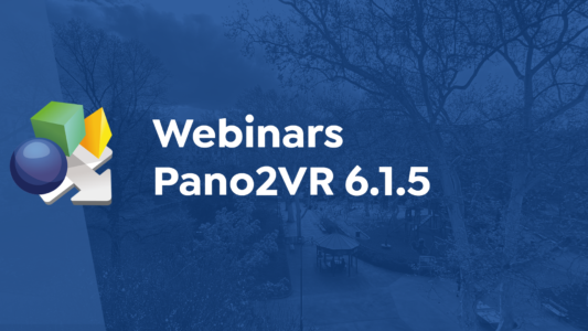 Upcoming Webinars and Pano2VR 6.1.5