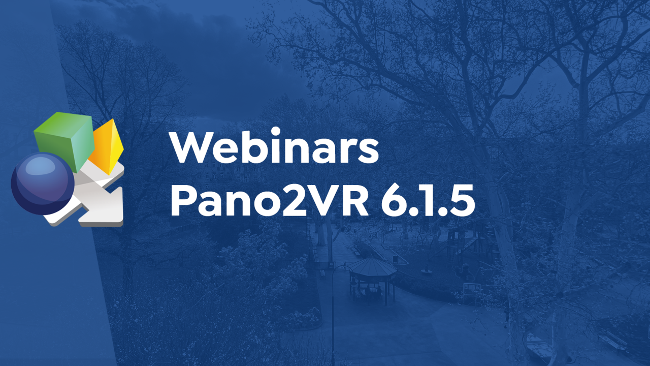 Featured image for Webinars and Pano2VR 6.5.1. post