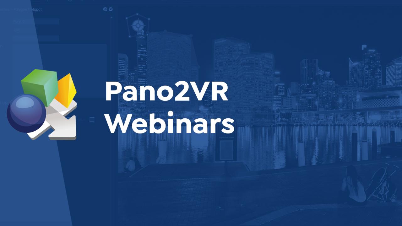 Pano2VR Webinars